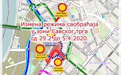 Измена режима саобраћаја током извођења радова на реконструкцији Савског трга (фаза III) у периоду од 29.2. - 5.4.2020.године